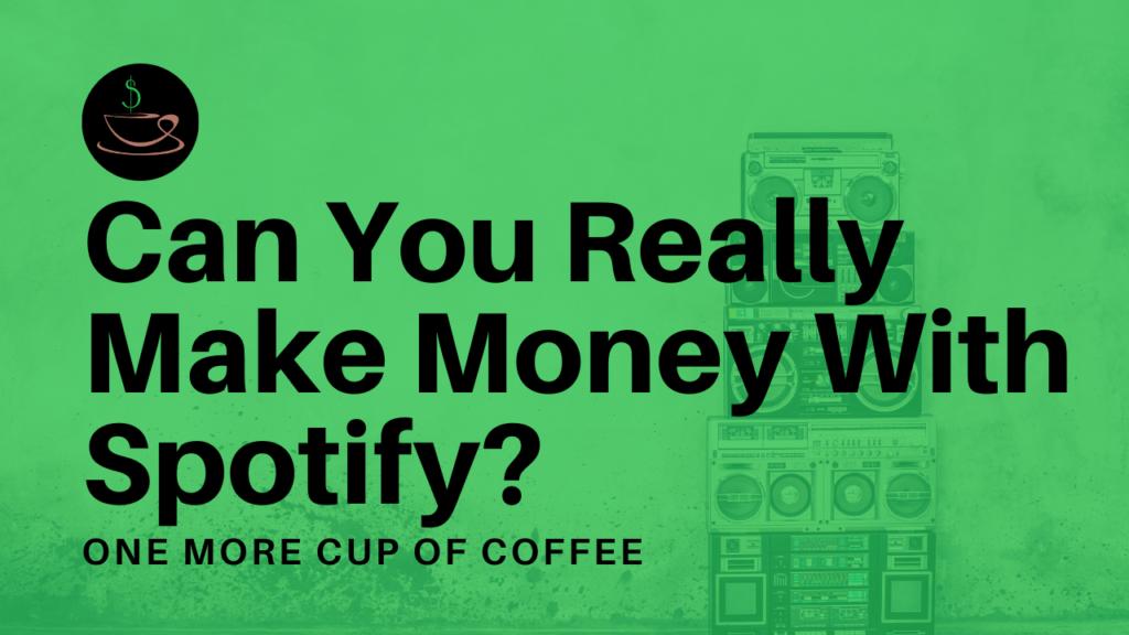Come fare soldi con Spotify for artist?